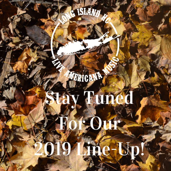 Stay Tuned For Our 2019 Line-Up!